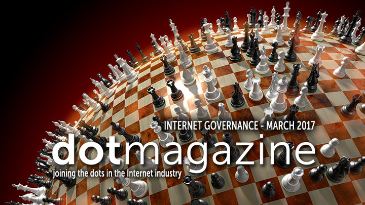 dotmagazine March 2017 − Who Rules the Internet?