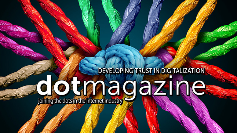 dotmagazine - Developing Trust in Digitalization