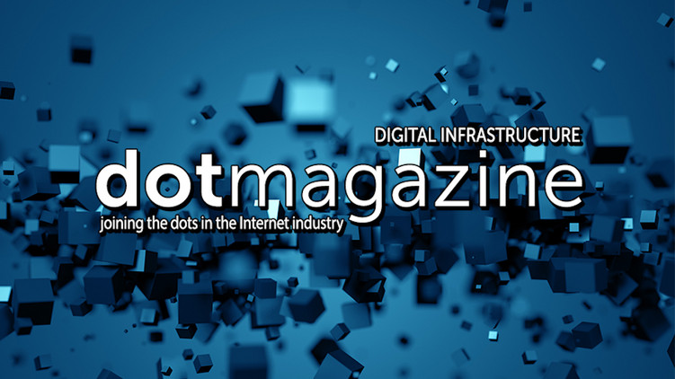 dotmagazine Digital Infrastructure: Foundation of the Digital Economy