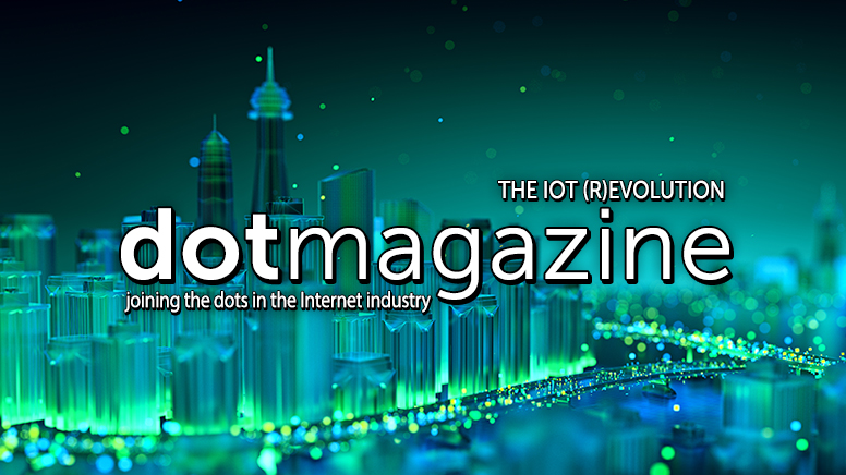 dotmagazine April: The IoT (R)evolution